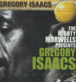 Gregory Isaacs : The Mighty Morwells Presents Gregory Isaacs CD
