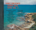 Sonic Sounds Presents - Dancehall Style Vol.3  : Various Artist CD
