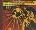 This Is Crucial Reggae - Ska : Various Artist CD