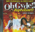 Sir Oungku & Red Hot : Oh Gyde CD