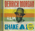 Derrick Morgan : Shake A Leg CD