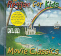 Reggae For Kids - Movie Classics : Various Artist CD