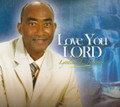 Lyttleton Ferguson : Love You Lord CD