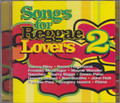 Songs For reggae Lovers 2...Various Artist 2CD