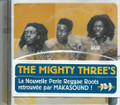The Mighty Three's : Africa Shall Stretch Forth Her Hand CD