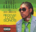 Vybz Kartel AKA Addi Innocent : Reggae Love Songs CD