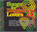Songs For reggae Lovers 3...Various Artist 2CD