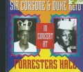 Sir Coxsone & Duke Reid : In Concert At Forresters Hall CD