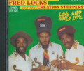 Fred Locks And The Creation Steppers : Love And Only Love CD