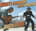 Monty Alexander With Ernest Ranglin : Rocksteady  CD