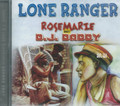The Lone Ranger : Rosemarie Meet D.J. Daddy CD