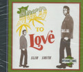 Slim Smith : Born To Love CD