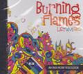Burning Flames : Let Um Go CD