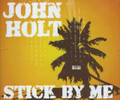 John Holt : Stick By Me 3CD (Box Set)