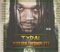 Tydal : Mission Incomplete CD