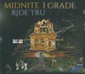 Midnite I Grade : Ride Tru CD