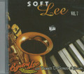 Byron Lee & The Dragonaires : Soft Lee Vol. 7 CD