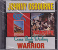 Johnny Osbourne...Come Back Darling Meets Warrior CD