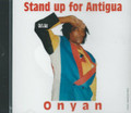 Onyan : Stand Up For Antigua CD