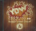 Yow - Reggae Street Gospel : Various Artist CD