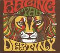 Raging Fyah : Destiny CD
