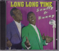 Scully & Bunny...Long Long Time CD
