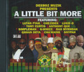 A Little Bit More Riddim : Various Artist CD