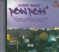 Pow Pow Production - First Sight Riddim : Various Artist CD