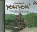 Pow Pow Production - Celebrate Riddim : Various Artist CD