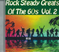 Rock Steady Greats Of The 60's Vol. 2 : Various Artist CD