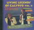 Living Legends Of Calypso Vol. 2 - (Tribute) Regeneration Now CD