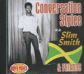 Slim Smith & Friends : Conversation Stylee CD
