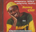 Jimmy Cliff : Wonderful World, Beautiful People CD