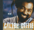 Calton Coffie : Hot Cup Of Calton Coffie CD