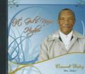 "Croswell ""Bro Daley"" Daley : Lift God's Name Higher CD"