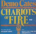 Demo Cates : Chariots Of Fire CD