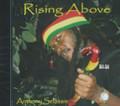 Anthony Selassie : Rising Avove CD