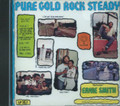 Ernie Smith : Pure Gold Rock Steady, Pure Gold Rock & Roll CD