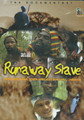 Runaway Slave : Cultural Documentary DVD