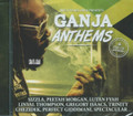 Ganja Anthems : Various Artist CD