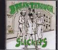 Slickers...Break Through CD