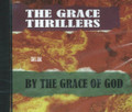 The grace Thrillers : By The Grace Of God CD