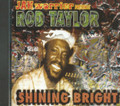 Jah Warrior Presents - Rod Taylor : Shining Bright CD
