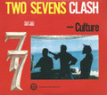 Culture : Two Sevens Clash (40th Anniversary Edition) 2CD