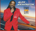 Glen Washington : Time Of My Life CD