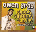 Owen Gray...Shook Shimmy &amp; Shake - The Anthology 2CD