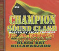 Champion Sound Clash Part 2 : Black Kat/Killamanjaro 2CD