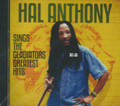 Hal Anthony : Sings The Gladiators Greatest Hits CD