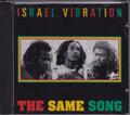 Israel Vibration...The Same Song