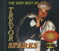 Trevor Sparks : The Very Best Of Trevor Sparks CD